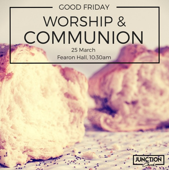 Worship & Communion this Good Friday<div>25th March</div>